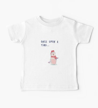 Once upon a time... Baby Tee