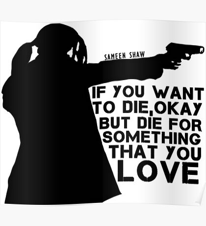 Shaw Person of interest - Die for something tha you love Poster