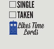 SINGLE TAKEN LIKES TIME LORDS - DOCTOR WHO Womens Fitted T-Shirt