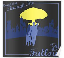 Crawl Out Through The Fallout Poster