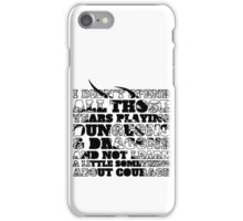 Dungeons & Dragons and Courage iPhone Case/Skin