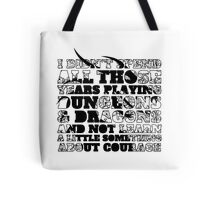 Dungeons & Dragons and Courage Tote Bag