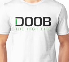 Doob The High Life Unisex T-Shirt