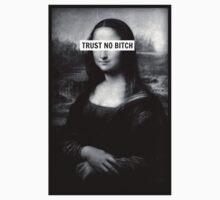 Mona Lisa - Trust no bitch by curiedi