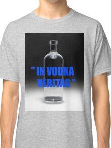 In vodka veritas Classic T-Shirt