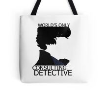 World's Only Consulting Detective (outside edition) Tote Bag