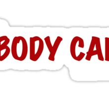Welcome to nobody cares Sticker