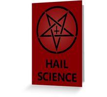 Hail Science Greeting Card