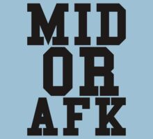 Mid Or Afk Kids Clothes