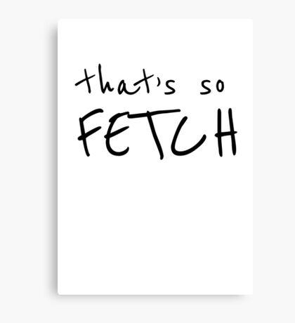 That's so fetch Canvas Print