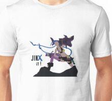 Jinx it ! Unisex T-Shirt