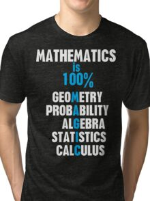 Mathematics Tri-blend T-Shirt