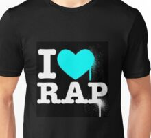 I Love Rap Unisex T-Shirt