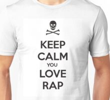 Keep Calm And Love Rap Unisex T-Shirt