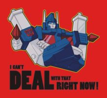Ultra Magnus - Deal With That (2) Kids Clothes
