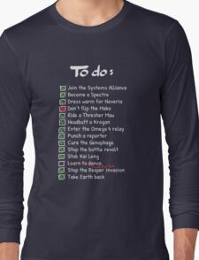 Commander Shepards To-Do List Long Sleeve T-Shirt