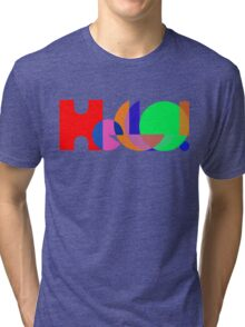 Hello ! Colorful Abstract typography Tri-blend T-Shirt