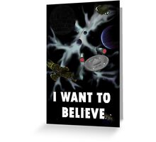 I Want to Believe in Sci-Fi Greeting Card