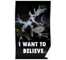 I Want to Believe in Sci-Fi Poster