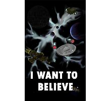 I Want to Believe in Sci-Fi Photographic Print