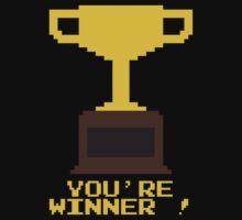 You're Winner 8-Bit T-Shirt