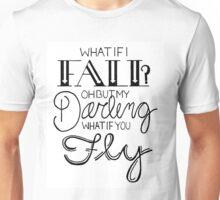 What If I Fall? Unisex T-Shirt