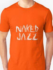 Naked Jazz Unisex T-Shirt