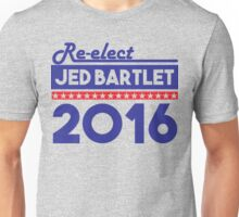 Re-Elect Jed Bartlet 2016 Bold  Unisex T-Shirt