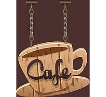 Vintage Wooden Hanging Cafe Sign Photographic Print
