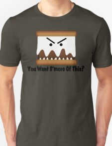 You Want S'more Of This? Unisex T-Shirt
