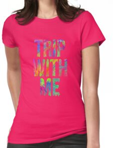 TRIP WITH ME Womens Fitted T-Shirt