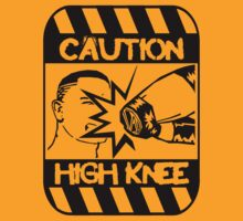 Caution: High Knee by maxheron