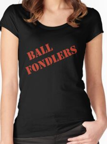 BALL FONDLERS   Women's Fitted Scoop T-Shirt