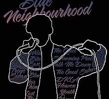 Blue Neighbourhood by kyleforniaa
