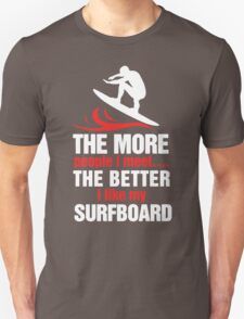 I Like My Surfboard T-Shirt