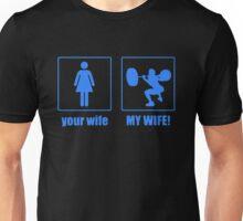 My Wife Your Wife Unisex T-Shirt