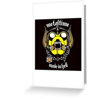Metal time : made in Hell Greeting Card