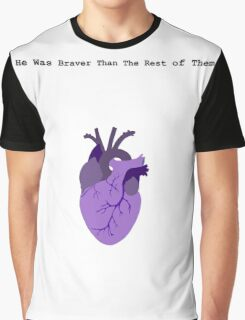 He Was Braver than the Rest of Them Graphic T-Shirt
