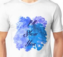 I'll Show You - Justin Bieber inspired Black Unisex T-Shirt