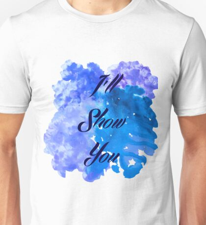 I'll Show You - Justin Bieber inspired Black Unisex T-Shirt