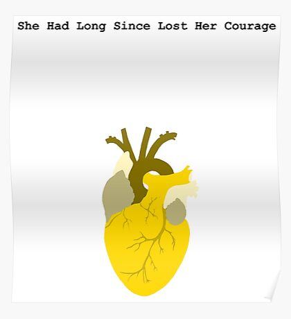 She Had Long Since Lost Her Courage Poster