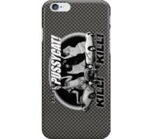 Faster Pussycat! Kill! Kill! iPhone Case/Skin