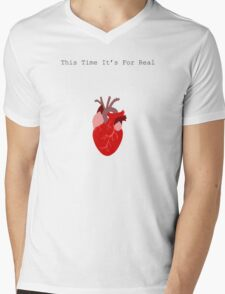 This Time It's For Real Mens V-Neck T-Shirt