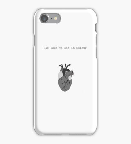 She used to see in colour iPhone Case/Skin