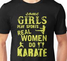 Real Women Do Karate Unisex T-Shirt