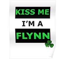 St Patrick's Day - Kiss Me I'm a Flynn Poster
