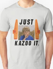 Just Kazoo it. T-Shirt