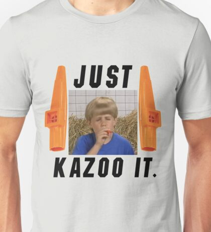 Just Kazoo it. Unisex T-Shirt