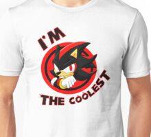 You're the coolest Unisex T-Shirt