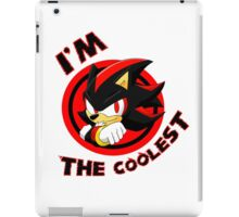 You're the coolest iPad Case/Skin